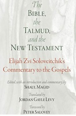 The Bible, the Talmud and the New Testament