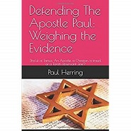 Defending The Apostle Paul - Weighing The Evidence