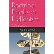 Doctrinal Pitfalls of Hellenism